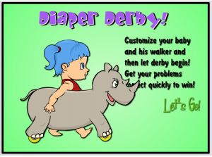 Diaper Derby Step 1