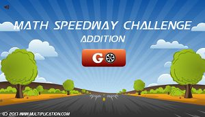 Welcome to Math Speedway Challenge Addition | Multiplication.com