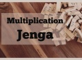 math games, math fun, Jenga Multiplication